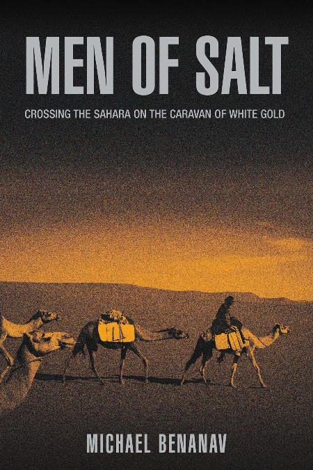 Book Reco:  Men of Salt – Crossing the Sahara on the Caravan of White Gold